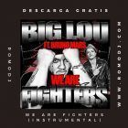 We Are Fighters (INSTRUMENTAL) – Big Lou Feat Bruno Mars
