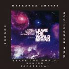 Leave The World Behind [ACAPELLA]-Axwell Feat Laidback Luke, Deborah Cox & Angello Ingrosso